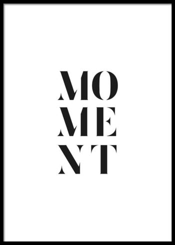 MOMENT POSTER