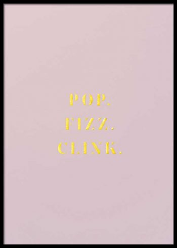 POP FIZZ CLINK POSTER