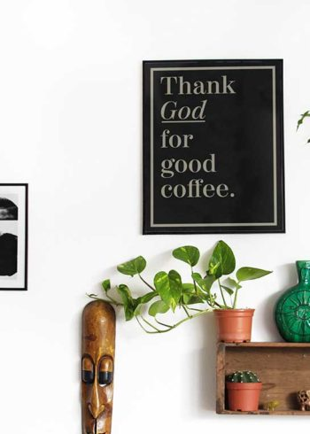 THANK GOD FOR GOOD COFFEE POSTER